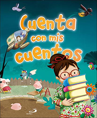 Cuenta con Mis cuentos: Historias escritas por niñas y niños (Cuentos y valores)