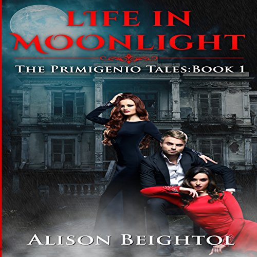 Life in Moonlight     The Primigenio Tales, Book 1              By:                                                                                                                                 Alison Beightol                               Narrated by:                                                                                                                                 RJ Bayley                      Length: 10 hrs and 14 mins     2 ratings     Overall 2.5