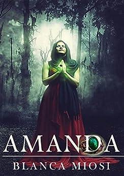AMANDA (Spanish Edition) by [Blanca Miosi]