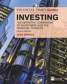 Arnold, G: Financial Times Guide to Investing (The FT Guides)