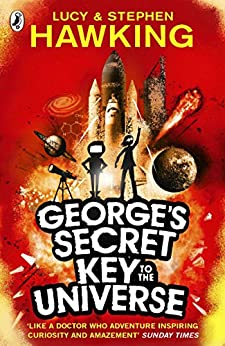 George's Secret Key to the Universe by [Lucy Hawking, Stephen Hawking, Garry Parsons]