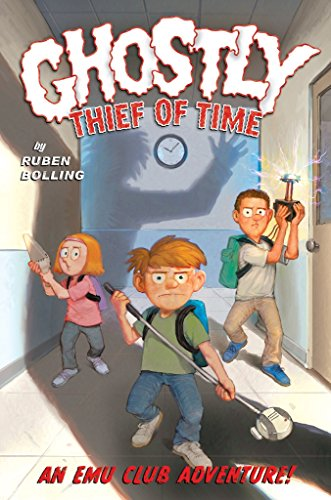 Ghostly Thief of Time: An Emu Club Adventure