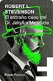El extraño caso del Doctor Jekyll y Míster Hyde (Spanish Edition)