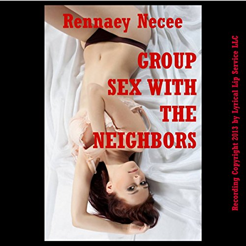 Group Sex with the Neighbors cover art