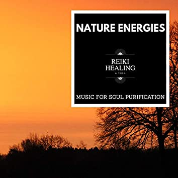 Nature Energies - Music For Soul Purification