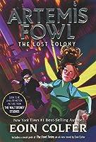 The Lost Colony (Artemis Fowl, Book 5) (Artemis Fowl, 5)