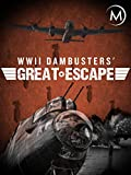 Dambusters' Great Escape