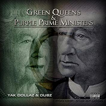 Green Queens & Purple Prime Ministers