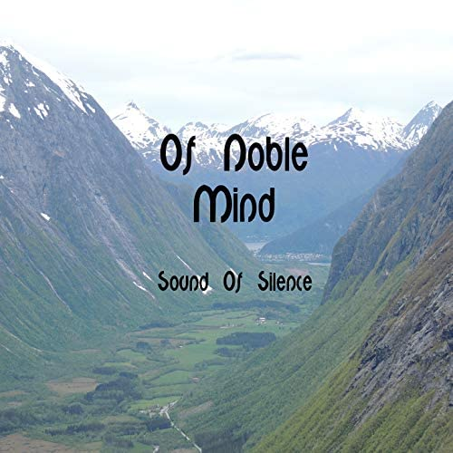 Of Noble Mind