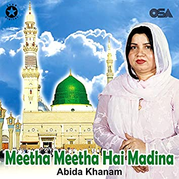 Meetha Meetha Hai Madina