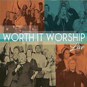 Worth It Worship (Live)