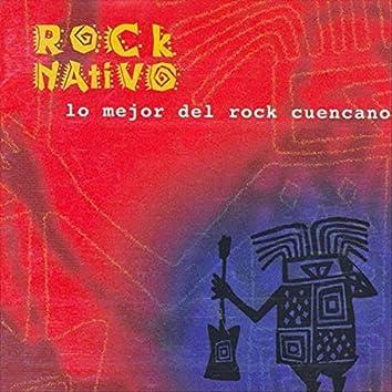 Rock Nativo: Lo Mejor del Rock Cuencano
