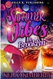 Summer Vibes In Brooklyn: Another Cute Novella