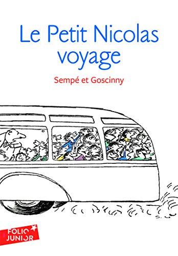 Les histoires inédites du Petit Nicolas, 2:Le Petit Nicolas voyage: Les histoires inédites du Petit Nicolas (2): A61986 (Folio Junior)
