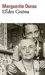 L'Eden cinéma de Marguerite Duras