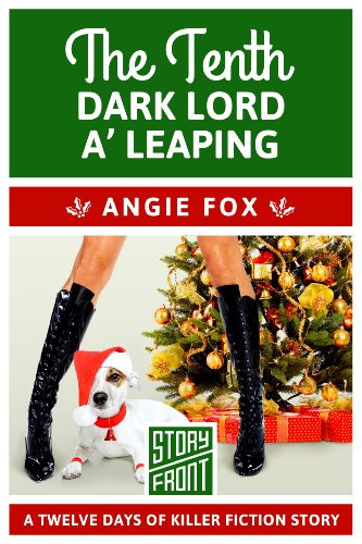 The Tenth Dark Lord a' Leaping (A Short Story) (12 Days of Christmas Book 10)