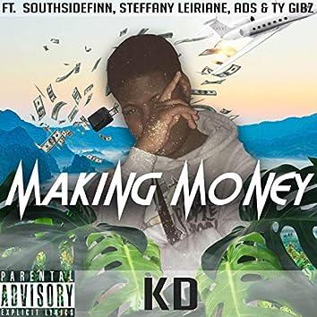 Making Money (feat. SouthsideFinn, Steffany Leiriane, Ads & Ty Gibz)