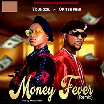 Money Fever (Remix) [feat. Oritse Femi]