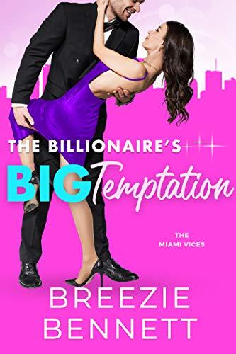 The Billionaire's Big Temptation (The Miami Vices Book 3) (English Edition)