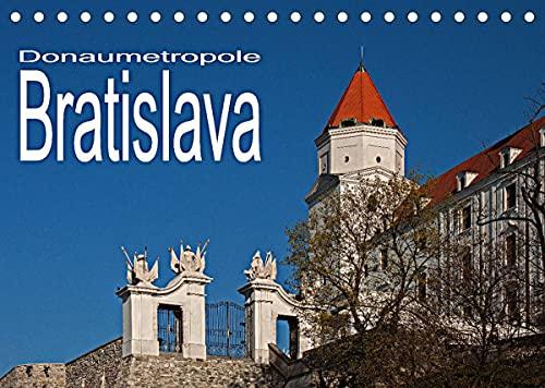 Donaumetropole Bratislava (Tischkalender...