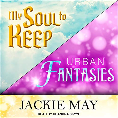 My Soul to Keep & Urban Fantasies  By  cover art