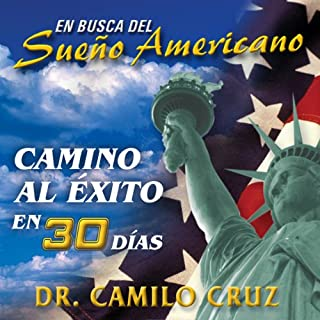 En Busca del Sueño Americano: Camino al Éxito en 30 Días [In Search of the American Dream: Path to Success in 30 Days] cover art