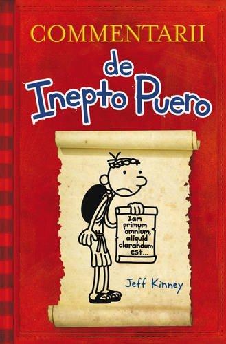 Ebook Free Pdf Commentarii De Inepto Puero Diary Of A Wimpy Kid In Latin Latin Edition Upovzaai