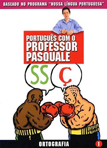 Português Com O Professor Pasquale. Ortografia