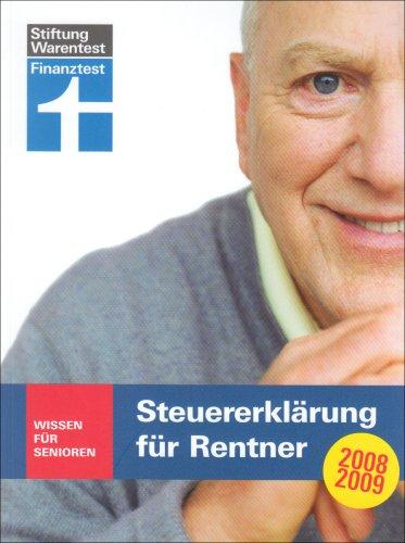 Steuererklärung für Rentner 2008/2009: Wissen für Senioren