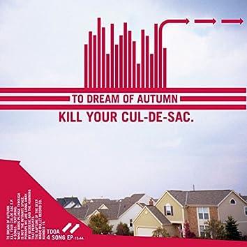 Kill Your Cul-De-Sac.