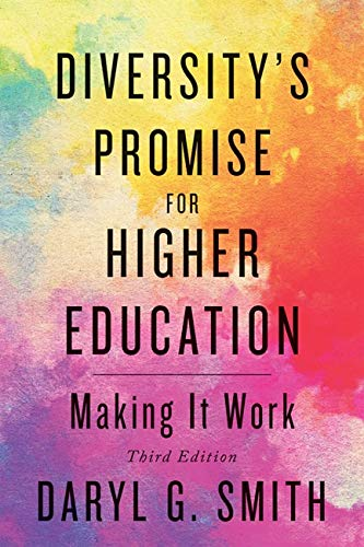 Compare Textbook Prices for Diversity's Promise for Higher Education: Making It Work third edition Edition ISBN 9781421438399 by Smith, Daryl G.