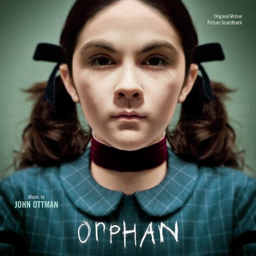 Orphan (Original Motion Picture Soundtrack) by John Ottman
