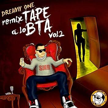 Remixtape a Lo Bta, Vol. 2