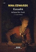 Karanlık: Kültürel Bir Tarih