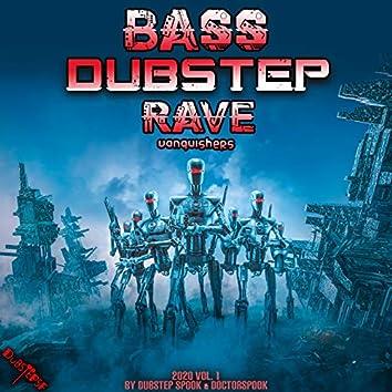Bass Dubstep Rave Vanquishers: 2020 Top 10 Hits, Vol. 1
