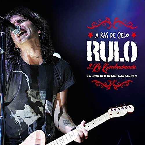Rulo Y La Contrabanda - A Ras Del Cielo (CD + DVD)