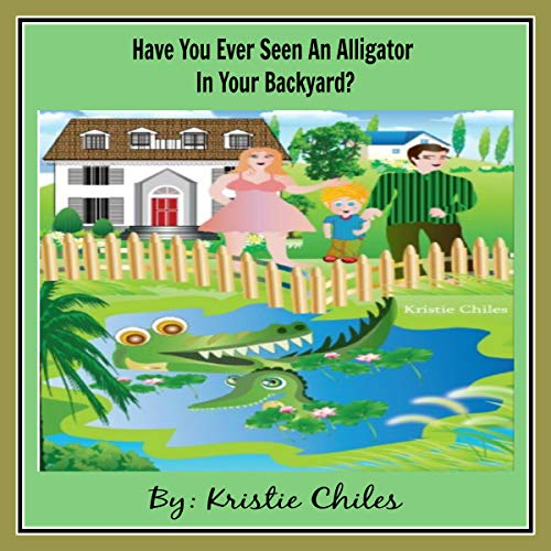 『Have You Ever Seen an Alligator in Your Backyard?』のカバーアート