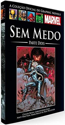 Sem Medo - Parte 02 (Coleção Oficial de Graphic Novels Marvel, n°77)