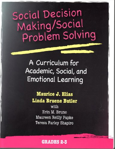 Compare Textbook Prices for Social Decision Making/Social Problem Solving: A Curriculum For Academic, Social And Emotional Learning: Grades 2-3 Book and CD Pap/Com Edition ISBN 9780878225125 by Maurice J. Elias,Linda Bruene Butler,Erin M. Bruno,Maureen Reilly Papke,Teresa Farley Shapiro