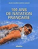 100 Ans de natation française