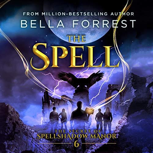The Secret of Spellshadow Manor 6: The Spell audiobook cover art