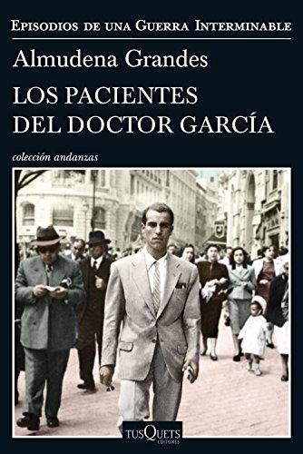 Los pacientes del doctor García: Episodios de una Guerra Interminable IV (Andanzas)
