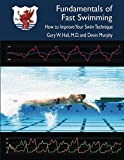 Fundamentals of Fast Swimming: How to...