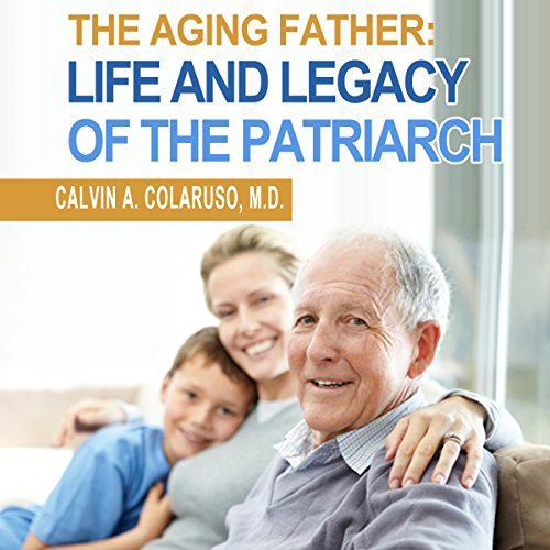 The Aging Father audiobook cover art