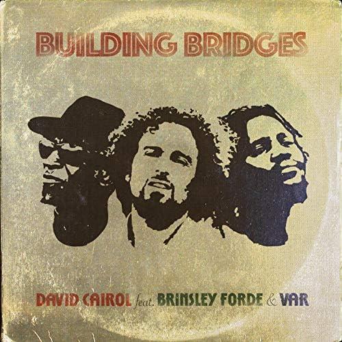 David Cairol feat. Brinsley Forde & Var