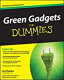 Green Gadgets For Dummies(r)