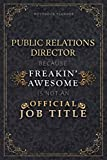 Notebook Planner Public Relations Director Because Freakin' Awesome Is Not An Official Job Title Luxury Cover: Life, Budget, 120 Pages, 6x9 inch, 5.24 ... Schedule, A5, Homeschool, Personal Budget -  Independently published
