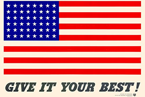 WPA War Propaganda Give It Your Best American Flag WWII Cool Wall Decor Art Print Poster 18x12