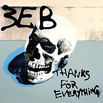 Thanks for Everything [Explicit]