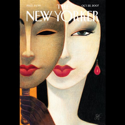 The New Yorker (October 22, 2007)                   De :                                                                                                                                 Lawrence Wright,                                                                                        Lizzie Widdicombe,                                                                                        Alex Ross,                   and others                          Lu par :                                                                                                                                 Christine Marshall                      Durée : 2 h et 3 min     Pas de notations     Global 0,0